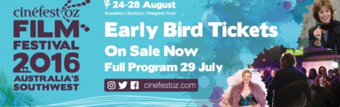 CinefestOZ Early Bird Tickets on sale now!!