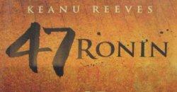 47 Ronin not going well….