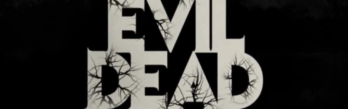 Evil Dead Remake in Cinema