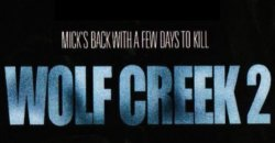 Wolf Creek 2 Announcement