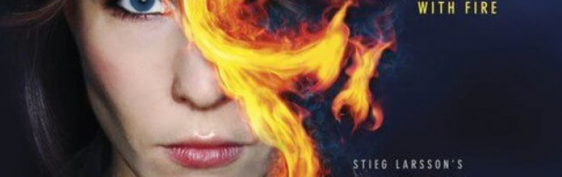 AccessReel Review – The GIRL WHO PLAYED WITH FIRE