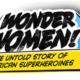 AccessReel Reviews – Wonder Women! The Untold Story of American Superheroines