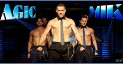 Magic Mike Review