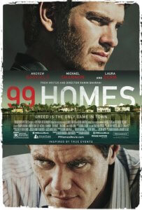 99 Homes Poster