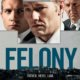 Felony Trailer