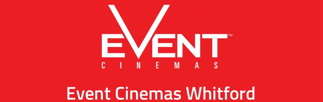 It's nearly here – Event Cinemas Whitford!