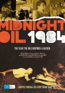 Midnight Oil: 1984 Trailer