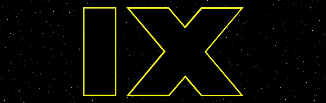 Exciting STAR WARS: EPISODE IX News!