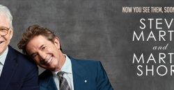 Now You See Them, Soon You Won't – Steve Martin & Martin Short coming to Australia!