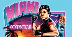 Miami Connection – Trash Classic Tonight!