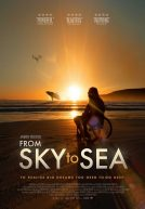 From Sky to Sea Trailer