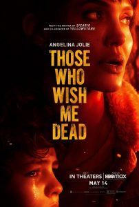 Those Who Wish Me Dead Trailer