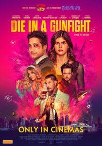 Die in a Gunfight Trailer
