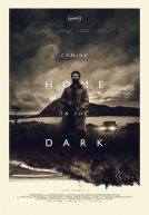 Coming Home in the Dark Trailer